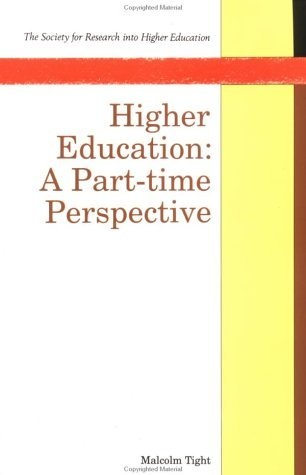 Higher education a part time perspective society for research into