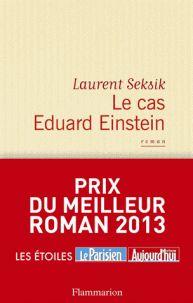 Laurent Seksik - Le cas Eduard Einstein. - Agrandir l'image