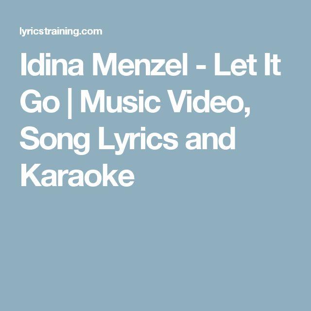Idina Menzel - Let It Go | Music Video, Song Lyrics and Karaoke