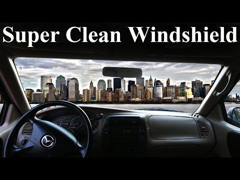How to Super Clean the INSIDE of Your Windshield (No Streaks) - YouTube