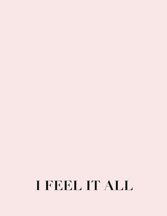 1758 - I FEEL IT ALL | LOVE QUOTE