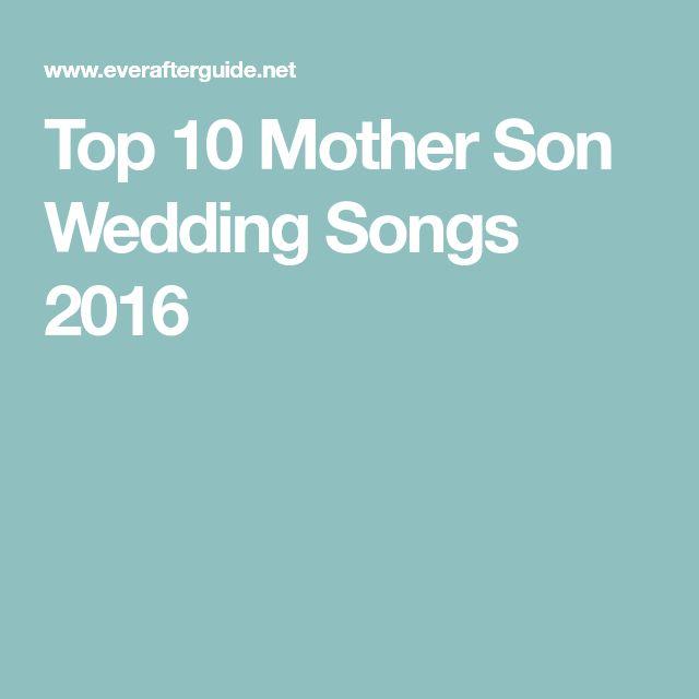 Top 10 Mother Son Wedding Songs 2016
