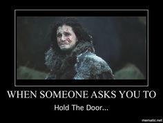 Game of Thrones. Hold the Door...