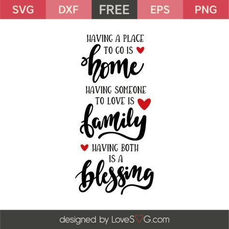 *** FREE SVG CUT FILE for Cricut, Silhouette and more *** Home – Family – Blessing