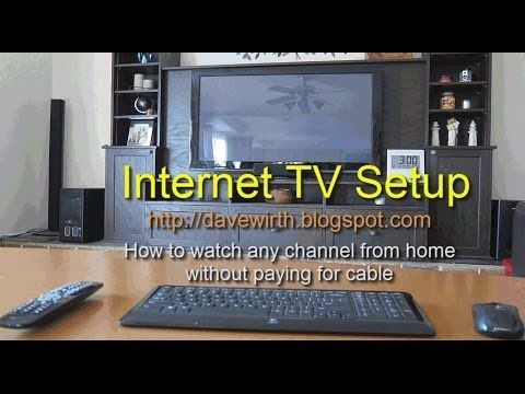 Internet TV Setup - Watch Free Television on a Computer - YouTube