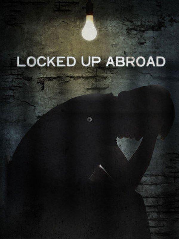 Banged Up Abroad (TV Movie 2006)