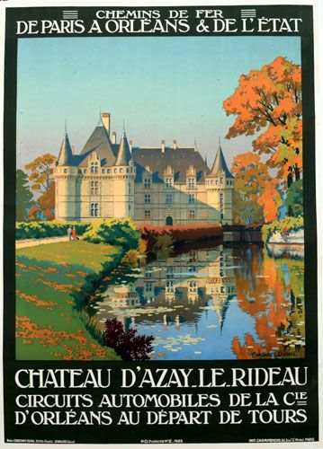 """The February Image of the Month: """"Chateau D'Azay"""" 1925, 41"""" x 29"""",  by Constant-Duval. Constant-Duval was a prolific poster artist in the early 1900's and did most of his work for French railroads. #French #railroad #posters #imageofthemonth #vintageposters #vintage #posters #chicago #artgallery #constantduval #chicagocenterfortheprint #travel #travelposters"""