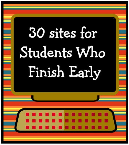 Early finishers: Early Finishers, For Kids, Student, Classroom Technology, 30 Websites, Classroom Management, Teacher