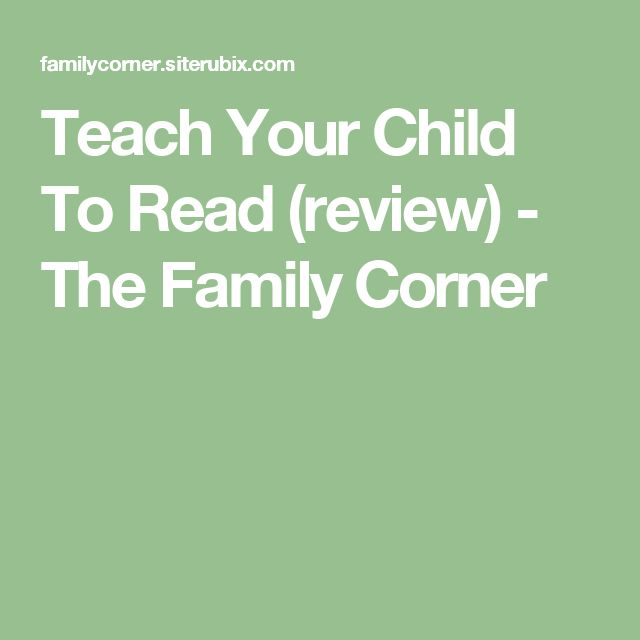 Teach Your Child To Read (review) - The Family Corner