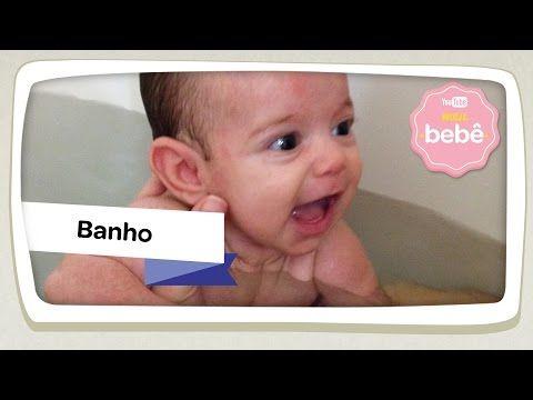Como dar banho no bebê – Canal Meu bebê You Tube   pediatria descomplicada