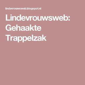 Lindevrouwsweb: Gehaakte Trappelzak