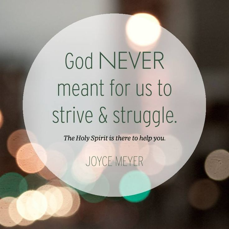 Superbe God Never Meant For Us To Strive Struggle. The Holy Spirit Is There To Help  Us.