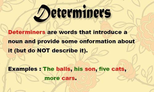 Pengertian Dan Macam- Macam Determiner Beserta Contoh Kalimat Lengkap - http://www.studybahasainggris.com/pengertian-dan-macam-macam-determiner-beserta-contoh-kalimat-lengkap/