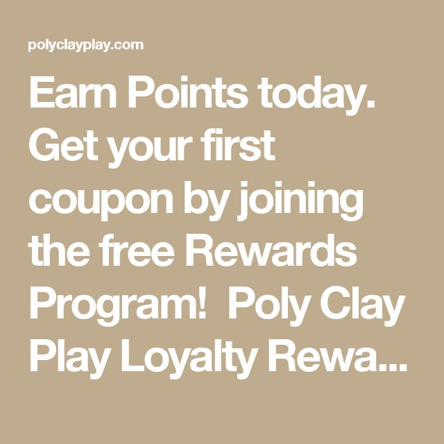 Earn Points today. Get your first coupon by joining the free Rewards Program! Poly Clay Play Loyalty Rewards for polymer clay, stamping, scrapgooking supplies and more!