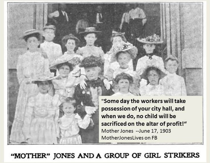 "Radical Labor History: Mother Jones (the woman, not the magazine) Mary Harris ""Mother"" Jones was an extremely radical labor organizer who was ""born in revolution"" in Cork County, Ireland in 1837. A d..."