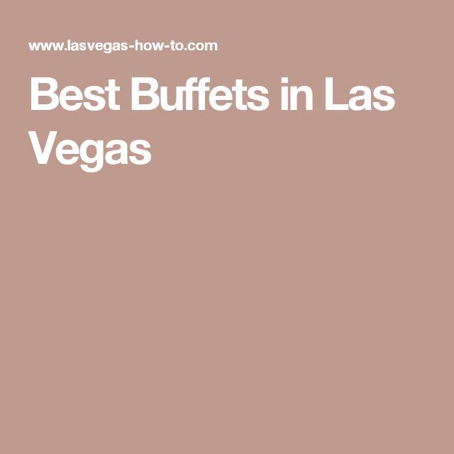 Best Buffets in Las Vegas