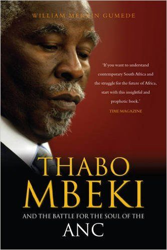 Thabo Mbeki and the Battle for the Soul of the ANC by William Mervin - As a spokesman for a country, a continent and the developing world, Thabo Mbeki plays a crucial role in world politics, but to many people he is an enigma. Is this simply because Mbeki is a secretive man, or are there complicated political factors at play? In this book, experienced journalist William Gumede pulls together the insights he has gained from years of reporting on the Mbeki presidency