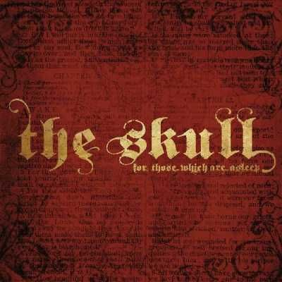 The Skull   For Those Which Are Asleep 2014