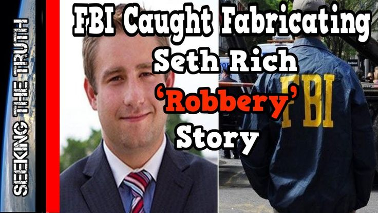 FBI Caught Fabricating Seth Rich 'Robbery' Story - YouTube