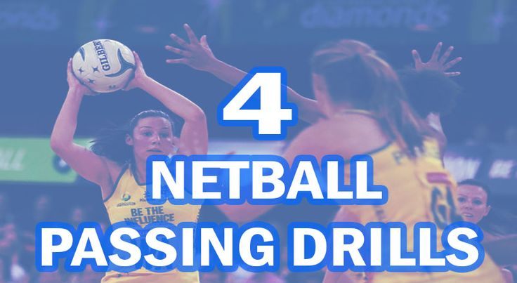 4 Netball Passing Drills To Improve Techniques - Good Netball Drills