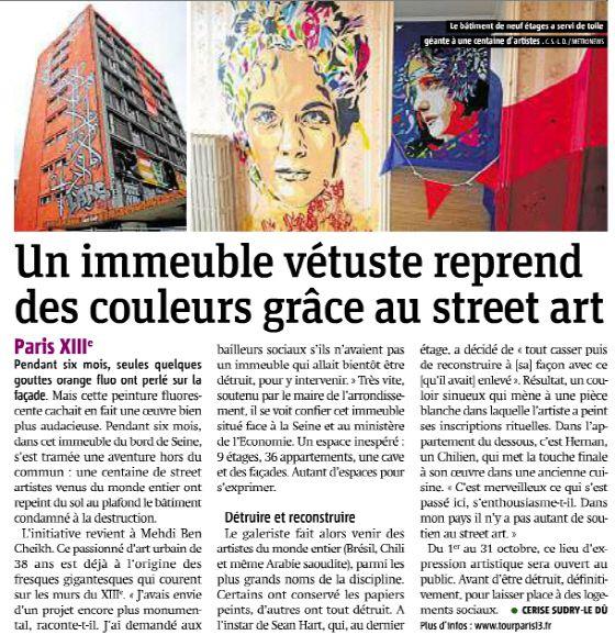 프랑스 파리의 센느 강변에 위치한 한 낡은 건물들이 6개월에 걸쳐 새로운 변신을 꾀했다. 전세계 각지에서 온 거리 예술가들이 이 건물에 예술혼을 발휘했다. .