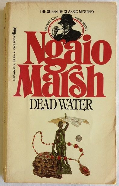 Dead Water by Ngaio Marsh - New Zealand Creator of Inspector Roderick Alleyn 23