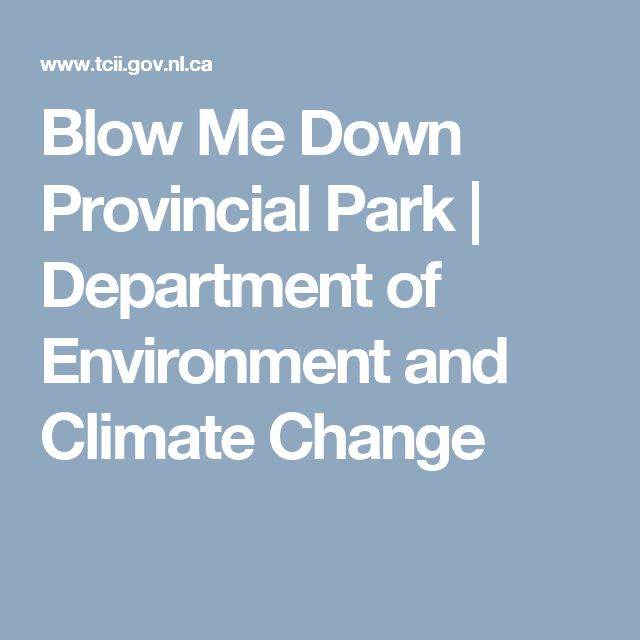 Blow Me Down Provincial Park | Department of Environment and Climate Change