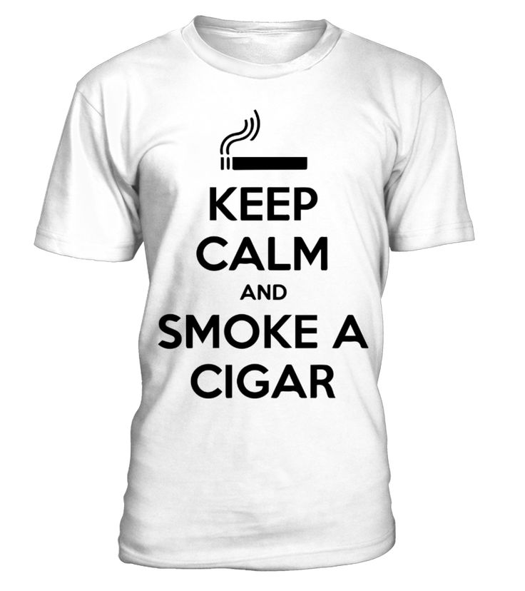 Keep Calm And Smoke A Cigar  #christmas #xmas #hoodie #ideas #image #shirt #tshirt #sweatshirt #tee #gift #perfectgift #birthday