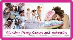 """tons of girl slumber party games for your sleepover pajama party! These are neat except for the """"True Love's Kiss"""" game (I don't need a bunch of eight and nine year olds smooching a picture of Beiber lol)"""