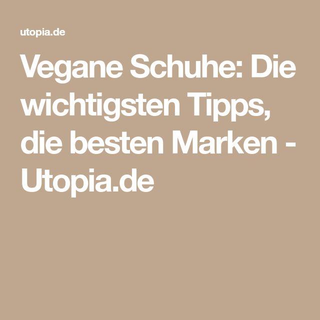 Vegane Schuhe: Die wichtigsten Tipps, die besten Marken - Utopia.de