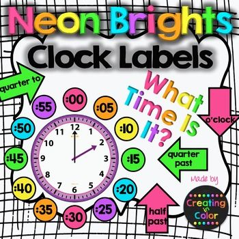 Clock labels in fun, bright, neon colors! Help your students with this fun scaffold that helps them tell time on analog clocks. Two sizes are in the file (2…