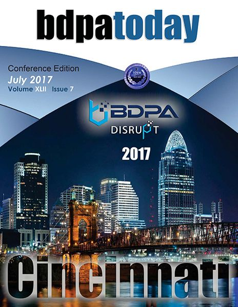 July 2017 Edition |  This month's special issue of #bdpatoday commemorates #BDPA's 39th Annual National Conference.  #BDPADisrupt2017