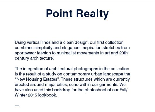 POINT REALTY COLLECTION  AW15 MEN WOMEN #menswear #womenswear #shooting #soon #fashion #lookbook #colors #contemporary #paris #fw15 #パリ #pointRealty #モード #모드 #파리 #Париж #мода #website #slideshow #pfw #eshop #model www.bureautonic.com #bureautonic