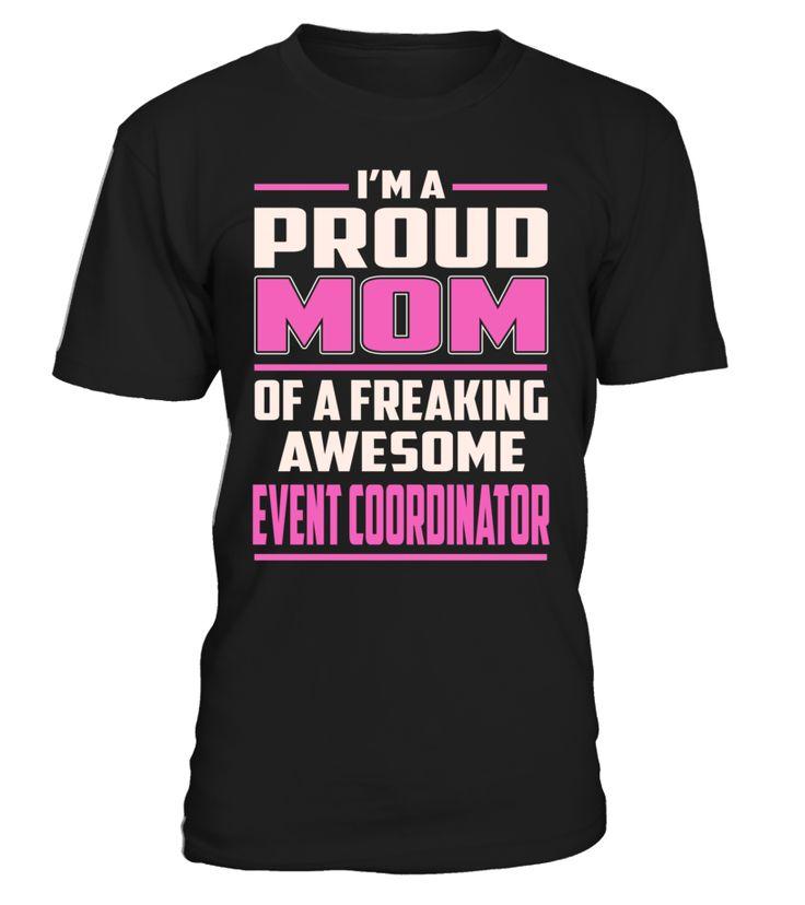 Event Coordinator Proud MOM Job Title T-Shirt #EventCoordinator