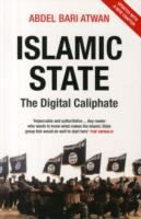 Islamic State : the digital caliphate / Abdel Bari Atwan