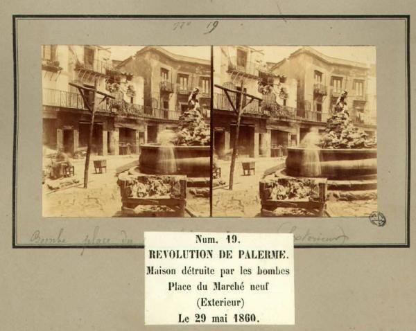 Spedizione dei Mille - Rivoluzione di Palermo - Piazza del Mercato nuovo - Casa distrutta dalle bombe