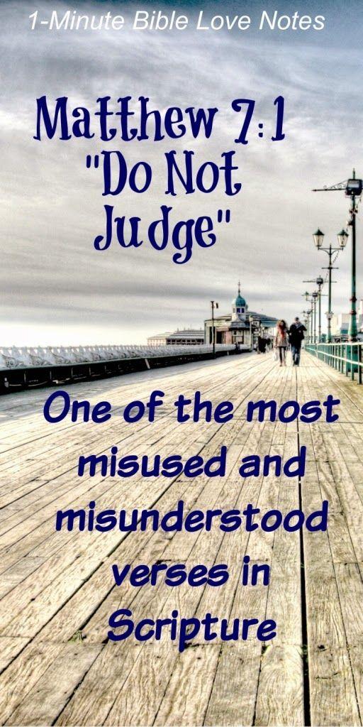 Matthew 7:1 a Most Misunderstood Scripture About Appropriate Judging