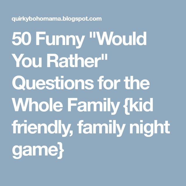 Best 25+ Would You Rather Game Ideas On Pinterest
