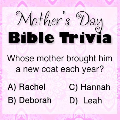 can you answer this special mother 39 s day bible trivia bible trivia pinterest mothers. Black Bedroom Furniture Sets. Home Design Ideas