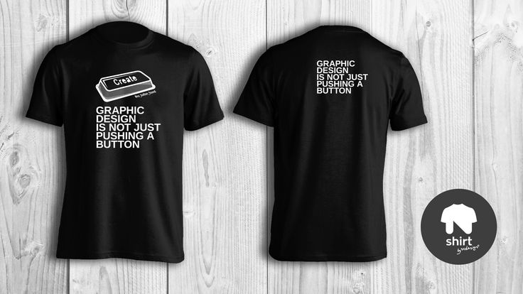 """""""Graphic Design is not just pushing a button"""" tshirt series by Ndesign Shirts - black on white"""