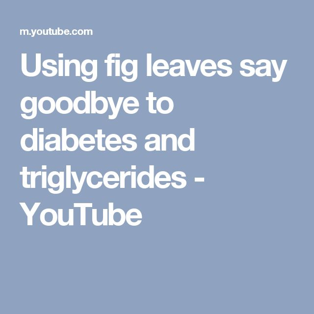 Using fig leaves say goodbye to diabetes and triglycerides - YouTube