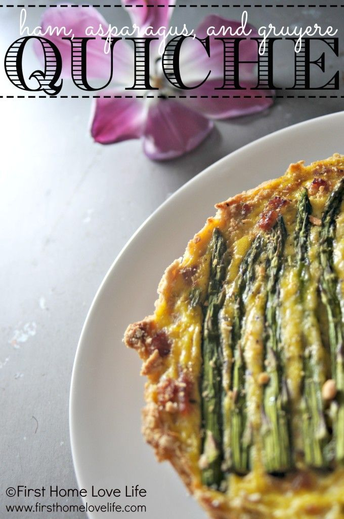 Ham, Asparagus, and Gruyere Quiche- One of my favorite brunch combinations! First Home Love Life