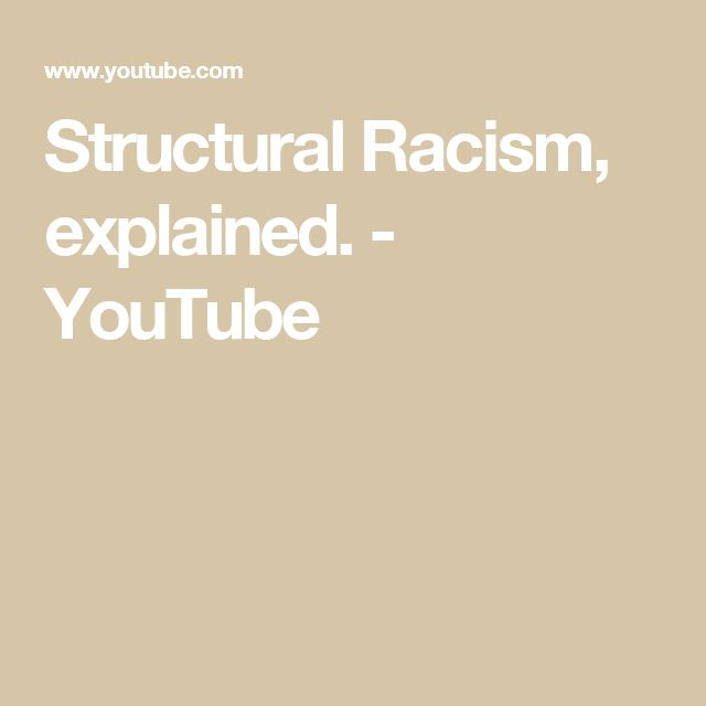 Structural Racism, explained. - YouTube