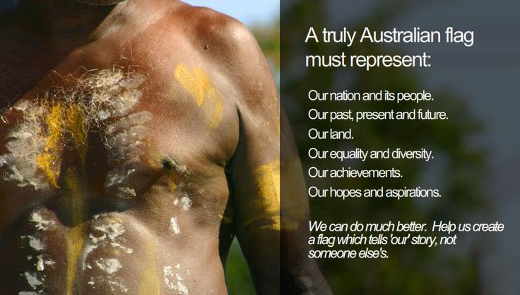 """""""A truly Australian flag must represent us all."""" Ausflag is an apolitical non-profit org seeking popular support for the creation of a new Australian flag."""