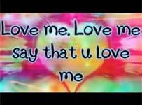 love me- by justin bieber