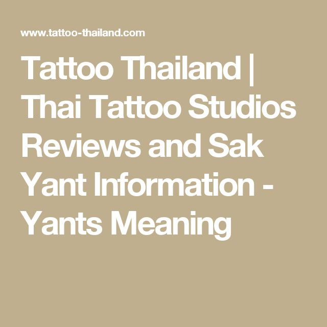 Tattoo Thailand | Thai Tattoo Studios Reviews and Sak Yant Information - Yants Meaning