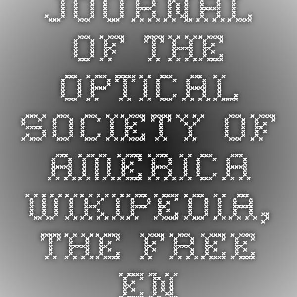 Journal of the Optical Society of America - Wikipedia, the free encyclopedia