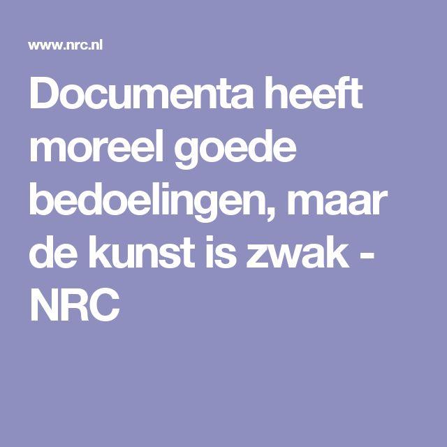 Documenta heeft moreel goede bedoelingen, maar de kunst is zwak - NRC