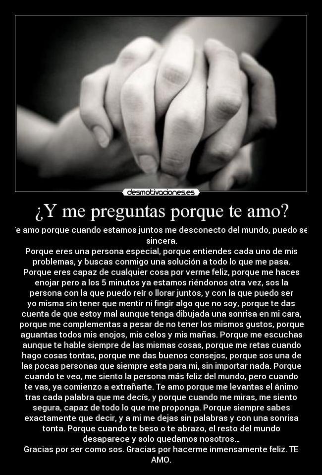 Y me preguntas porque te amo? | Desmotivaciones
