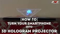 Follow these 6 simple steps to turn any smartphone into a 3D hologram projector
